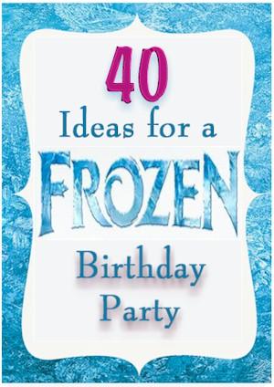over 40 frozen party ideas - kids party ideas Frozen Decoration Ideas